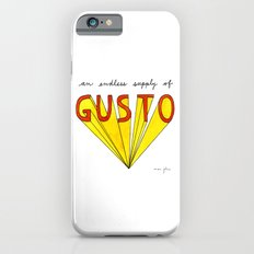 an endless supply of gusto Slim Case iPhone 6