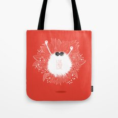 Live, Laugh, and Love..  Tote Bag