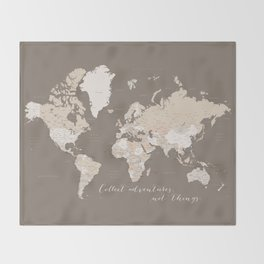 World map, Collect adventures not things Throw Blanket