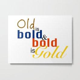 OldbbGold Metal Print