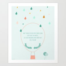 Don't mind the rain Art Print