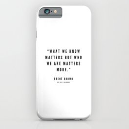 1   | Brene Brown Quotes | 190524 iPhone Case