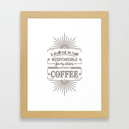 Without Coffee // Warning Label Framed Art Print