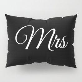 Mrs (Black) Pillow Sham