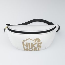Hiker HIke More Worry Less Hiking Fanny Pack