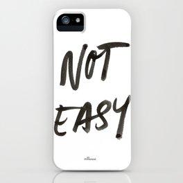 Not Easy iPhone Case