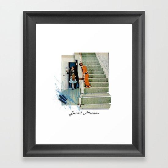 Denied Attention Framed Art Print
