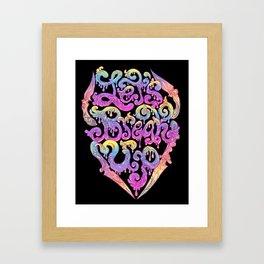 Let's Break Up Framed Art Print