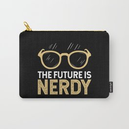 The Future Is Nerdy Carry-All Pouch