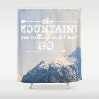the mountains are calling Shower Curtains featuring The Mountains are Calling by Alisha KP