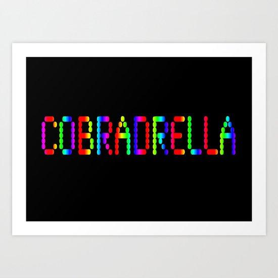COBRADRELLA Art Print