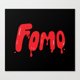 Fomo Canvas Print