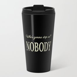 The Unstoppable Travel Mug