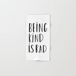 Being kind is rad - typography Hand & Bath Towel