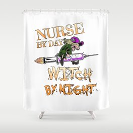 Halloween Costume Nurse By Day Witch By Night Shower Curtain