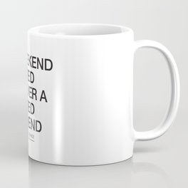 Weekend Coffee Mug
