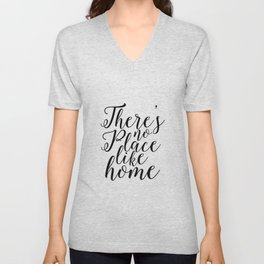 Home Sweet Home Typography Poster There is no Place Like Home Printable Quotes Home Decor Home Sign Unisex V-Neck