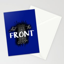 shut the FRONT door... SorryI'mNotSorry. Stationery Cards