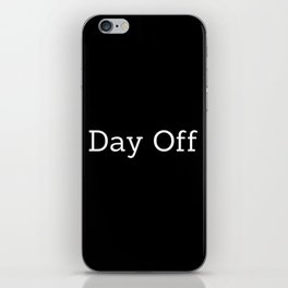 Day Off Y iPhone Skin
