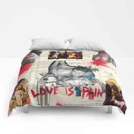 Love is Pain Comforters