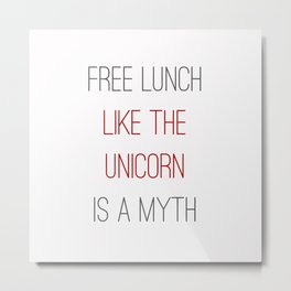 FREE LUNCH 1 Metal Print