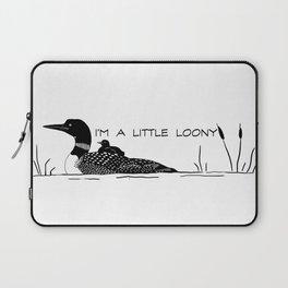 I'm A Little Loony Laptop Sleeve