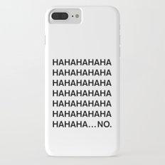 HAHA iPhone 7 Plus Slim Case