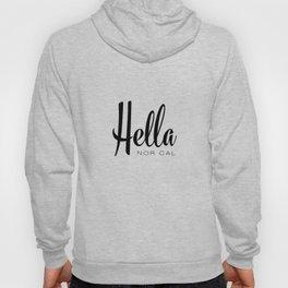 Hella - Nor Cal Hoody