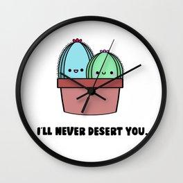 I'll Never Desert You Wall Clock