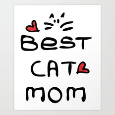 Best cat mom Art Print