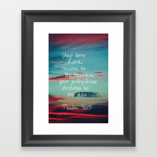 Your Love O Lord Framed Art Print