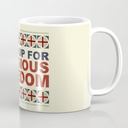 Stand Up For Religious Freedom Coffee Mug