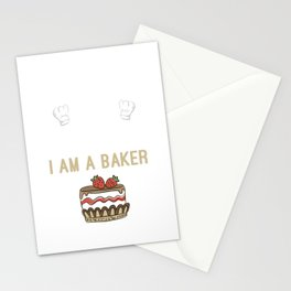 I Do It for the Cake I am a Baker Stationery Cards