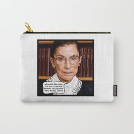 Ruth Bader Ginsburg: Women Belong Carry-All Pouch