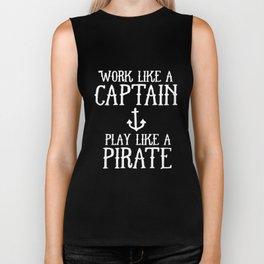 Work Like A Captain Play Like A Pirate T-Shirts Biker Tank