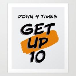 Get Up 10 Quote Art Print