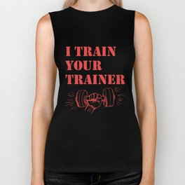 I Train Your Trainer - Funny Workout Biker Tank