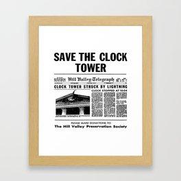 Save the Clock Tower Framed Art Print
