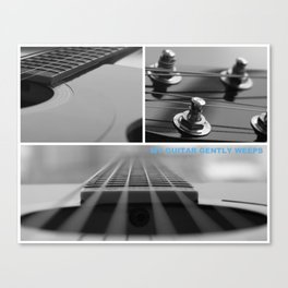 My Guitar Gently Weeps Canvas Print