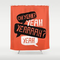 android Shower Curtains featuring The Courage Of Your Convictions by NOT MY TYPE