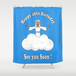 Happy 40th | 1978 Birthday Shirt Shower Curtain