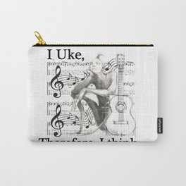 I Uke, Therefore I think. Carry-All Pouch