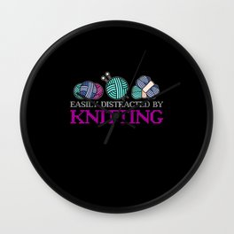 easily distracted by knitting Wall Clock