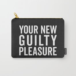 New Guilty Pleasure Funny Quote Carry-All Pouch