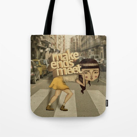 make ends meet Tote Bag