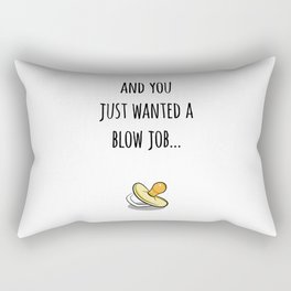 Its a Surprise! Happy Accident, Blow Job Rectangular Pillow