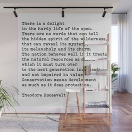 The Hardy Life, Conservation Of Planet, Theodore Roosevelt Quote Wall Mural