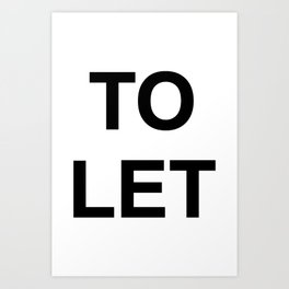 TO LET 01 Art Print