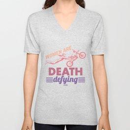 Women Are Death Defying Unisex V-Neck