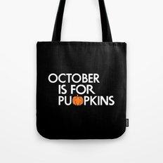 October is for Pumpkins Tote Bag